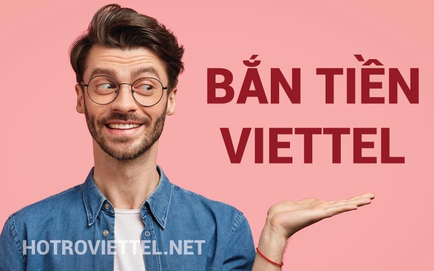 Bắn tiền Viettel - Cách chuyển tiền điện thoại Viettel